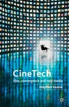 CineTech: Film, Convergence and New Media