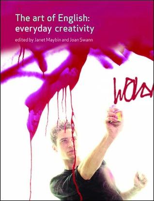 The Art of English: Everyday Creativity