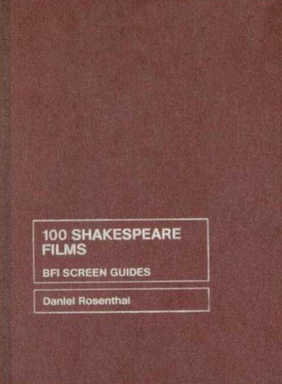 100 Shakespeare Films ePUB iBook PDF por Daniel Rosenthal 978-1844571697