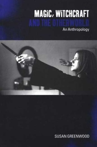 Magic, Witchcraft and the Otherworld: An Anthropology (PDF