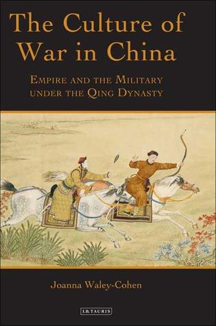 The Culture of War in China: Empire and the Military under the Qing Dynasty Descarga gratuita del libro en línea pdf