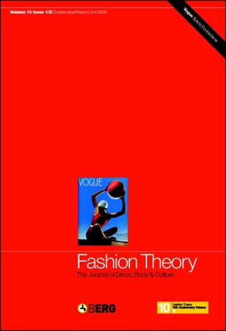 Fashion Theory, Volume 10, Issues 1 & 2: The Journal of Dress, Body and Culture - Vogue Special Issue
