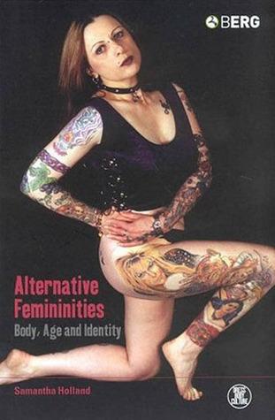 Alternative Femininities: Body, Age and Identity