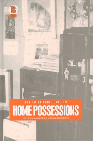 Home Possessions by Daniel Miller