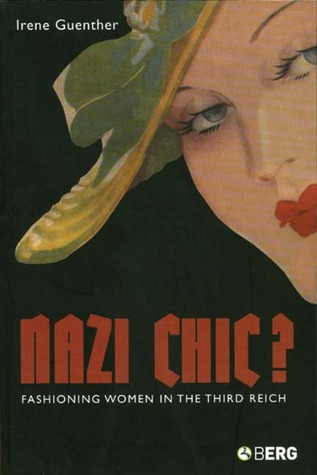 Nazi 'Chic'? by Irene Guenther