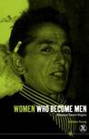 Women Who Become Men: Albanian Sworn Virgins