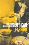 The Global Circulation of African Fashion