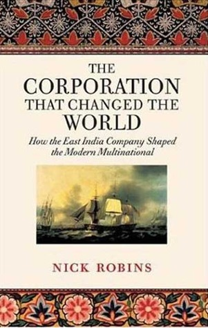 The Corporation That Changed the World by Nick Robins