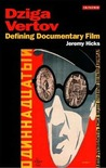Dziga Vertov: Defining Documentary Film