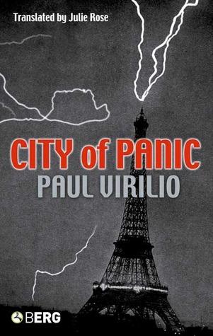 City of Panic by Paul Virilio