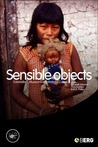 Sensible Objects: Colonialism, Museums and Material Culture