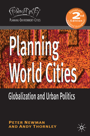 Planning World Cities: Globalization and Urban Politics