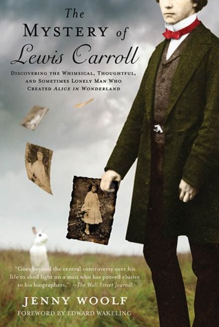 The Mystery of Lewis Carroll by Jenny Woolf