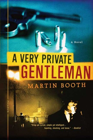 Ebook A Very Private Gentleman by Martin Booth TXT!