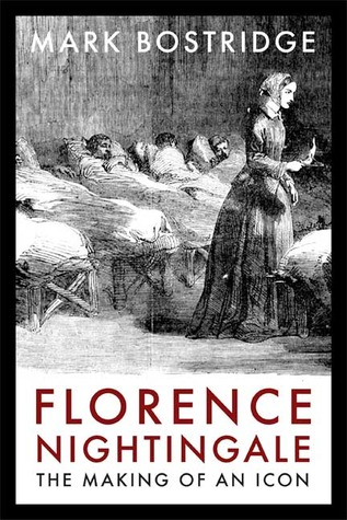 Florence Nightingale: The Making of an Icon