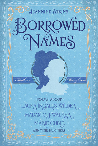 Borrowed Names by Jeannine Atkins