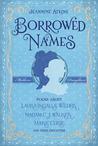Borrowed Names: P...