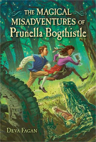 The Magical Misadventures of Prunella Bogthistle by Deva Fagan