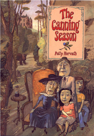 The Canning Season by Polly Horvath