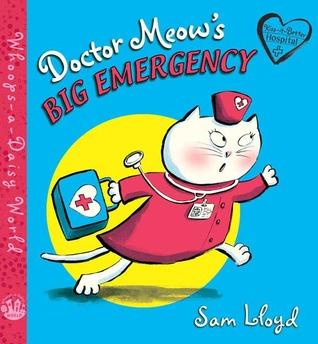 Doctor Meow's Big Emergency by Sam Lloyd