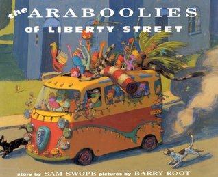 Ebook The Araboolies of Liberty Street by Sam Swope PDF!