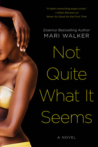 Not Quite What It Seems by Mari Walker