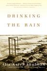Drinking the Rain: A Memoir