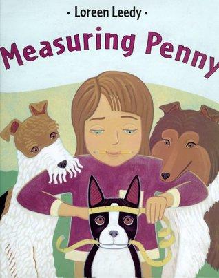 Measuring Penny by Loreen Leedy