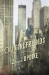 Old Girlfriends: ...
