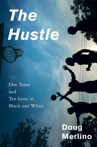 The Hustle by Doug Merlino