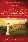 Bellfield Hall (A Dido Kent Mystery #1)