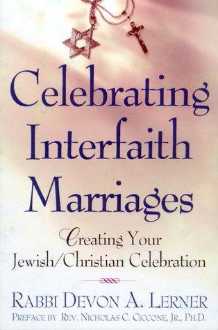 Celebrating Interfaith Marriages by Devon A. Lerner