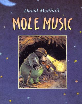 Mole Music by David McPhail