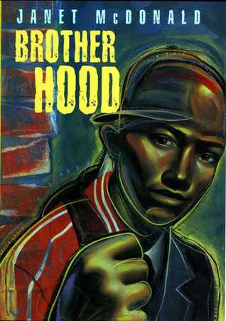 Brother Hood by Janet McDonald