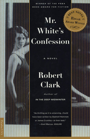 Mr. White's Confession by Robert Clark