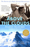 Above the Clouds: The Diaries of a High-Altitude Mountaineer