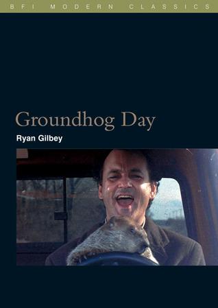 Groundhog Day by Ryan Gilbey