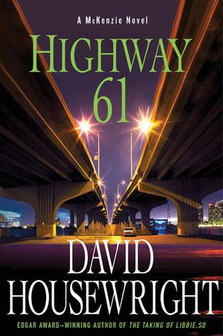 Highway 61 (Mac McKenzie, #8)