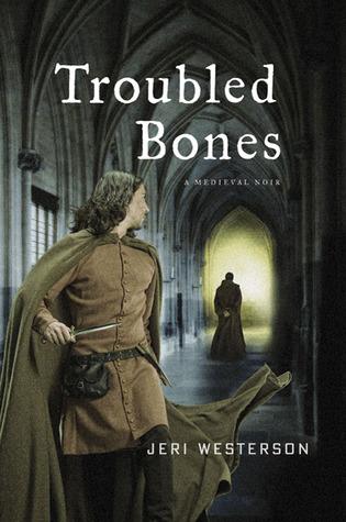 Troubled Bones by Jeri Westerson