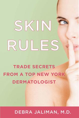 Skin Rules by Debra Jaliman