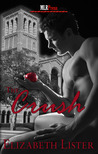 The Crush by Elizabeth Lister