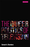 The Queer Politics of Television