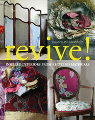 Revive!: Inspired Interiors from Recycled Materials