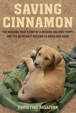 saving-cinnamon-the-amazing-true-story-of-a-missing-military-puppy-and-the-desperate-mission-to-bring-her-home