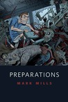 Preparations by Mark Mills