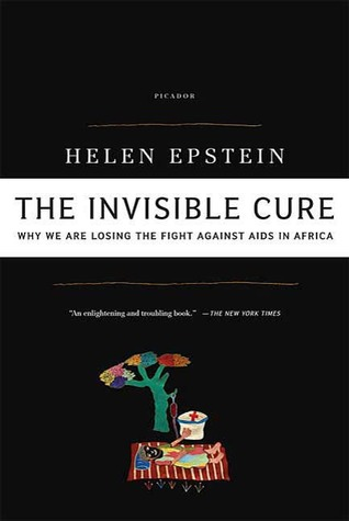 The Invisible Cure by Helen C. Epstein