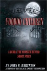 Voodoo Children - A Bubba the Monster Hunter Short Story