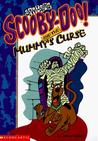 Scooby-Doo! and the Mummy's Curse (Scooby-Doo! Mysteries, #2)