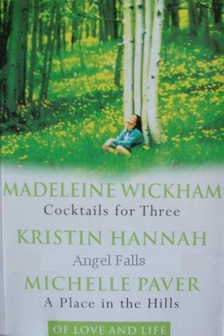 Of Love and Life: Cocktails for Three / Angel Falls / A Place in the Hills