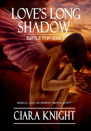 Love's Long Shadow by Ciara Knight
